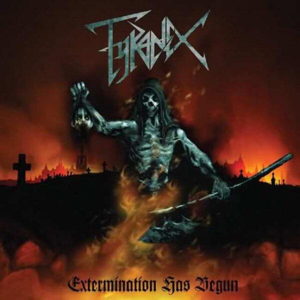 Tyranex - Extermination Has Begun - LP