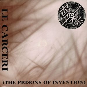 """Reprobate – Le Carceri (The Prisons Of Invention) - 7"""""""