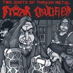 Bywar / Crucifier – Two Shots Of Thrash Metal 7""