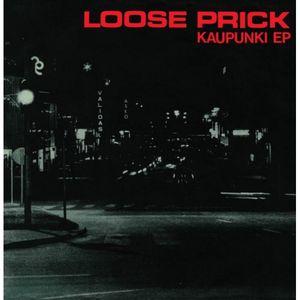 """Loose Prick – Kaupunki EP - 7"""""""