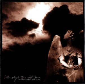 The Equinox Ov The Gods – Where Angels Dare Not Tread - CD