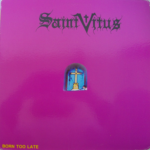 Saint Vitus - Born too Late - LP