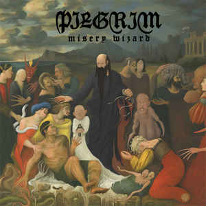 Pilgrim – Misery Wizard - CD