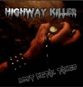 Highway Killer - Lost Metal Tales - CD