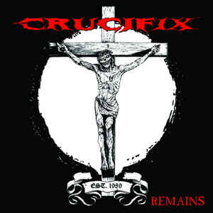 Crucifix - Remains - CD