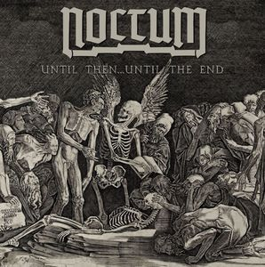 "Noctum - Until Then... Until the End - 7"" (white)"