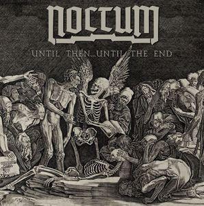 """Noctum - Until Then... Until the End - 7"""" (white)"""