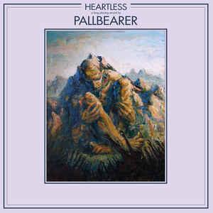 Pallbearer - Heartless - DLP