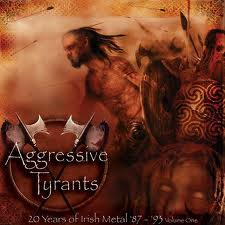 V/A - Aggressive Tyrants - 20 years of Irish Metal '87-'93