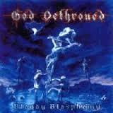 God Dethroned - Bloody Blasphemy - LP (blue)