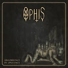 Ophis - Abhorrence in Opulence - DLP