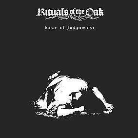 Rituals of the Oak - Hour of Judgement - CD