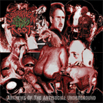 Subterranean Fecial Root - Anthems of the Antisocial Underground